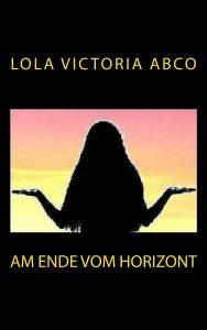Am Ende vom Horizont
