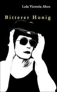Bitterer Honig
